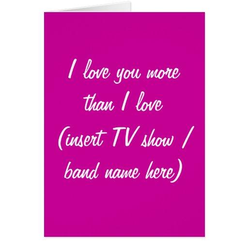 Te amo más que tarjeta de la show televisivo/de la