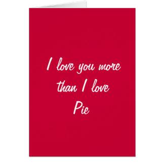 Te amo más que tarjeta de la tarjeta del día de Sa
