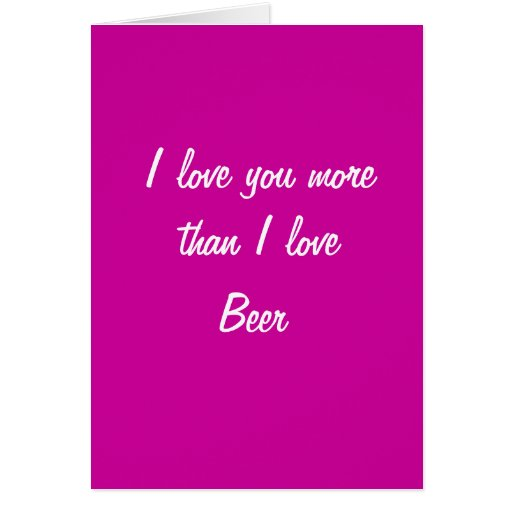 Te amo más que tarjeta de las tarjetas del día de