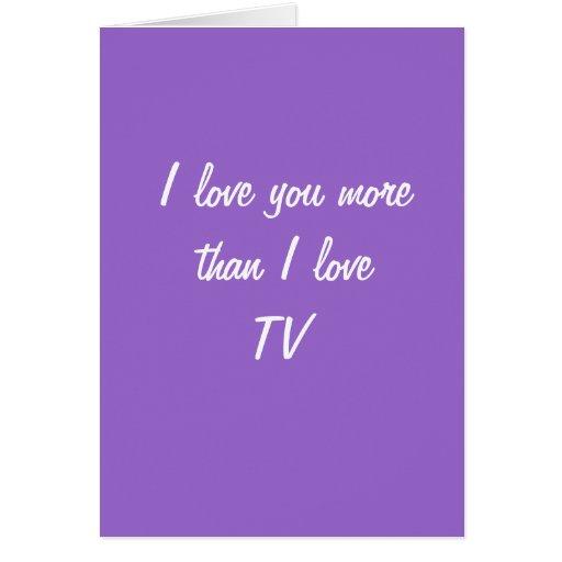 Te amo más que tarjeta del amor TV de I
