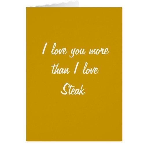 Te amo más que tarjeta del filete del amor de I