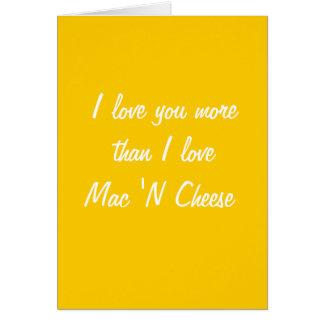 Te amo más que tarjeta del mac y del queso del amo