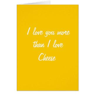 Te amo más que tarjeta del queso del amor de I