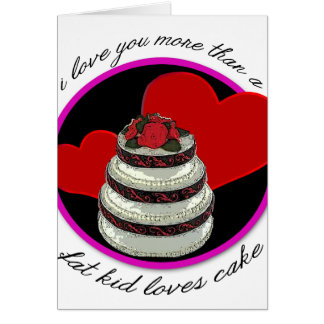 Te amo más que una tarjeta de la torta de los amor