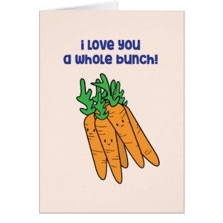 Te amo un manojo entero - tarjeta del amor de la