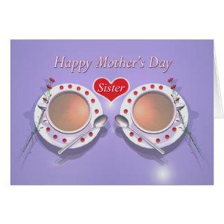 Té feliz del día de madres para la hermana tarjeta de felicitación