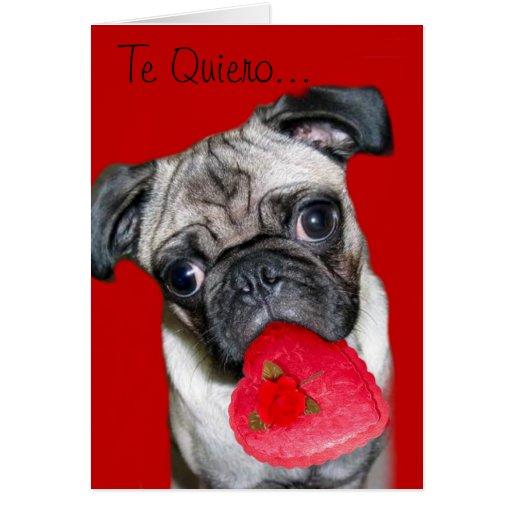 Te Quiero Tarjeta de Perro Pug