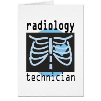 Técnico de la radiología tarjeta de felicitación