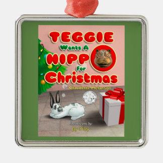 Teggie quiere un hipopótamo para el ornamento del
