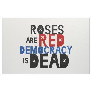 Tela Los rosas son rojos, democracia son muertos