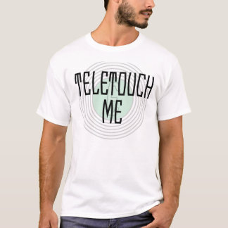 Teletouch yo camiseta