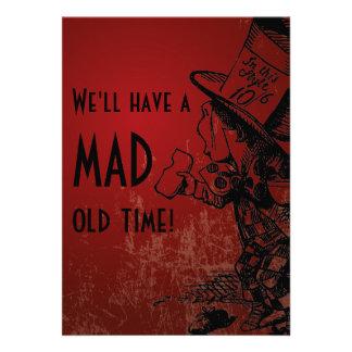 ¡Tendremos un de antaño enojado Sombrerero enoja
