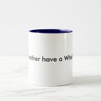 Tendría bastante una taza del whisky