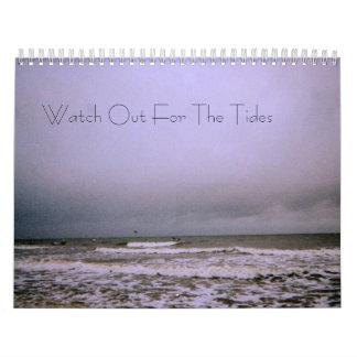 Tenga cuidado para el calendario de las mareas