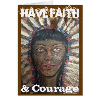 Tenga la fe y valor tarjeta de felicitación