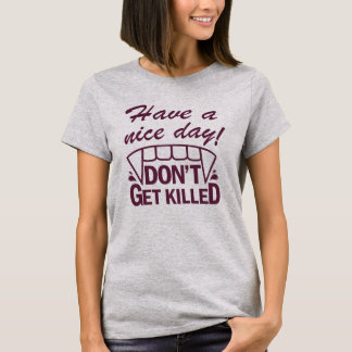 ¡Tenga Niza un día! Camiseta