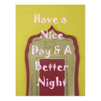 Tenga Niza un día y una mejor noche con gratitud Postal