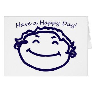 Tenga un día feliz, cara sonriente tarjeton
