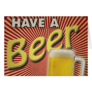 ¡Tenga una cerveza! Tarjetas