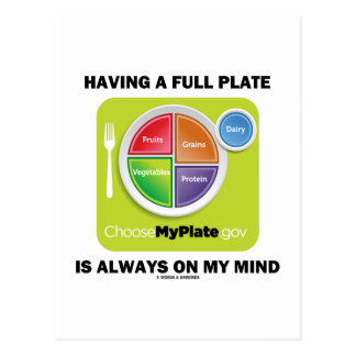 Tenga una placa llena está siempre en mi mente postal