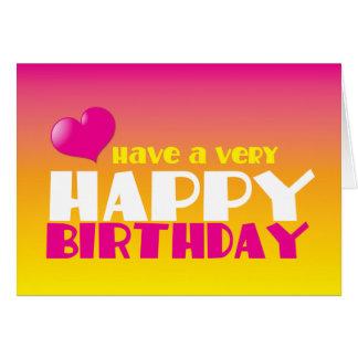 Tenga una tarjeta del feliz cumpleaños