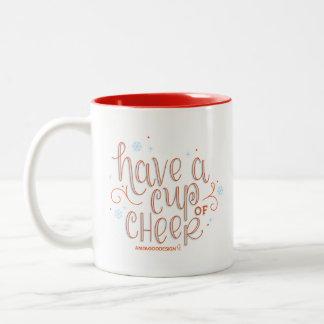 """""""Tenga una taza taza de la alegría"""""""