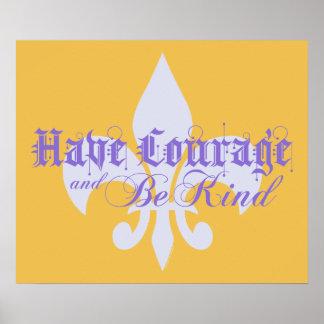 Tenga valor y sea bueno - texto de la púrpura de póster