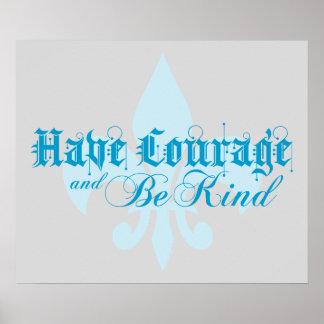 Tenga valor y sea - flor de lis - texto azul bueno póster