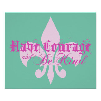 Tenga valor y sea - flor de lis - texto rosado póster