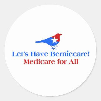 Tengamos Berniecare - Seguro de enfermedad para Pegatina Redonda