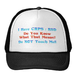 Tengo CRPS RSD usted sé lo que ese significa Gorra