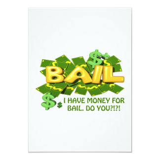 Tengo dinero para la fianza le hago invitación 12,7 x 17,8 cm