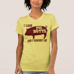 Tengo gusto de extremos del cerdo y no puedo menti camiseta