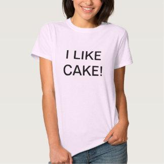 ¡Tengo gusto de la torta! Camisetas