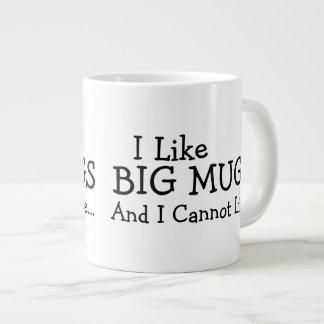 Tengo gusto de las tazas grandes y no puedo mentir taza grande