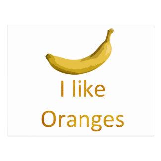Tengo gusto de los naranjas postal