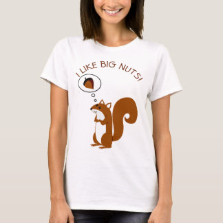 Tengo gusto de nueces grandes camiseta