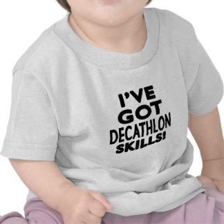 Tengo habilidades del Decathlon Camiseta