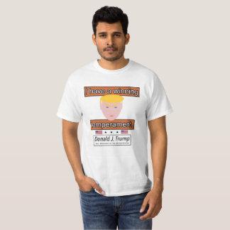 """Camiseta """"Tengo la camiseta de un temperamento que ganan"""""""