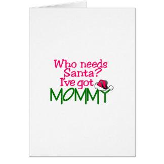 Tengo la mamá tarjeta de felicitación