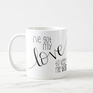 Tengo mi amor para guardarme taza caliente