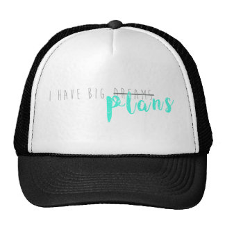 Tengo planes grandes gorras de camionero