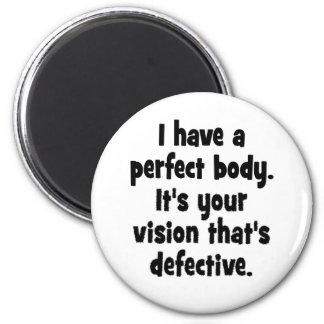 Tengo un cuerpo perfecto imán redondo 5 cm