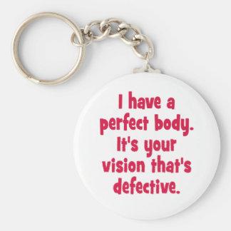 Tengo un cuerpo perfecto llavero