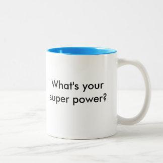Tengo una mente crítica. ¿Cuál es su superpoder? Taza De Café De Dos Colores