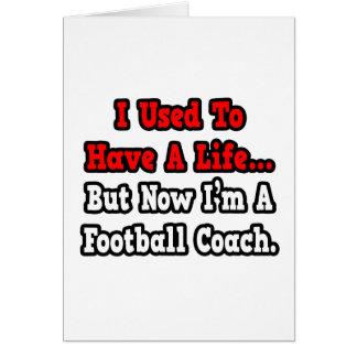 Tenía un entrenador de fútbol de la vida… felicitación