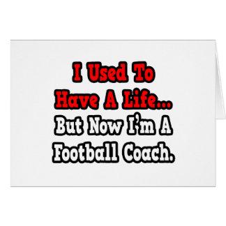 Tenía un entrenador de fútbol de la vida… tarjeton
