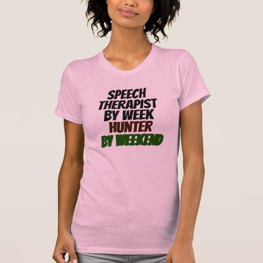 Terapeuta de discurso del cazador de la semana por camiseta