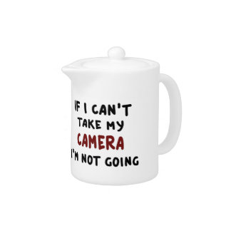 Tetera Si no puedo tomar mi cámara…