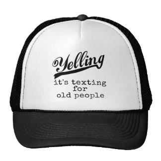 Texting para las personas mayores gorra